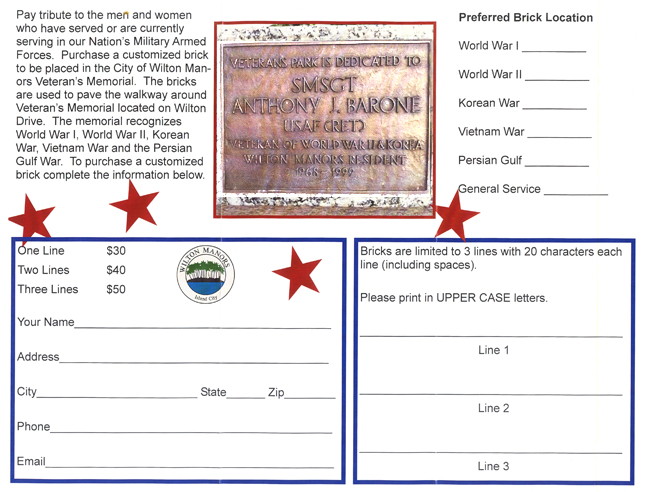 application for wilton manors veteran's memorial                   bricks